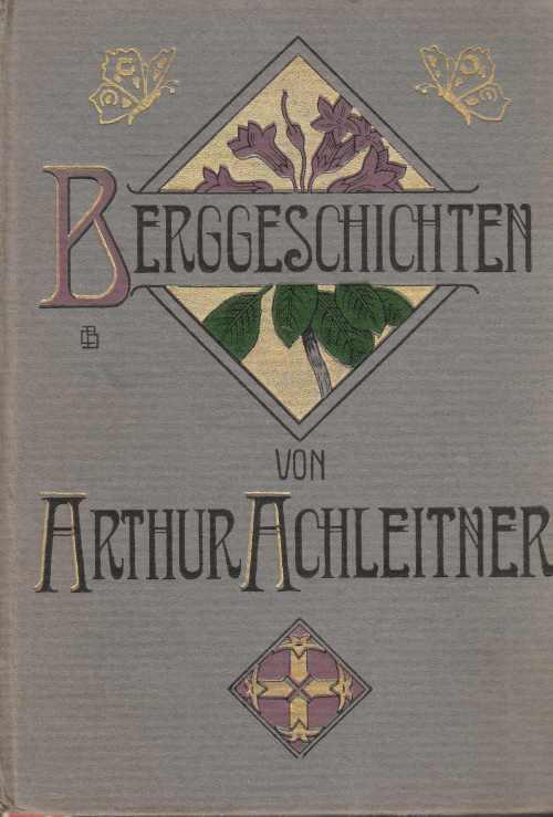 Achleitner, Berggeschichten