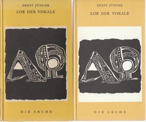 Jünger, Lob der Vokale, Zürich 1954